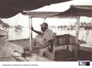 George Drew captains the deadrise Judy Ray